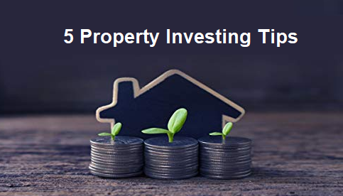 5 property investing tips