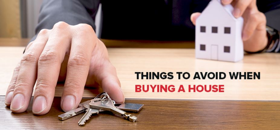 Don't do's when buying a house